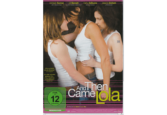 And Then Came Lola - (DVD)