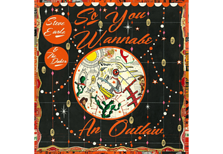 Steve Earle & The Dukes - So You Wannabe An Outlaw (Vinyl LP (nagylemez))