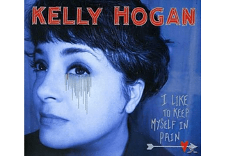 Kelly Hogan - I Like To Keep Myself In Pain - (CD)