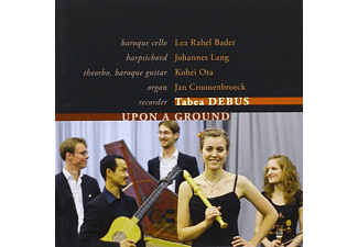 Tabea Debus, Lea Rahel Bader, Johannes Lang, Kohei Ota, Jan Croonenbroeck - Upon a Ground - (CD)
