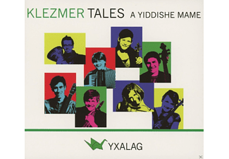 Yxalag - Klezmer Tales-A Yiddishe Mame - (CD)