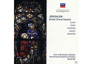 David Hill, Winchester Cathedral Choir, Waynflete Singers, David Hill, Bournemouth SO - Jerusalem: British Choral Classics - (CD)