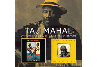Taj Mahal - Dancing The Blues/Like Never Before - (CD)