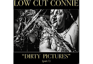 Low Cut Connie - Dirty Pictures (Part 1) - (Vinyl)