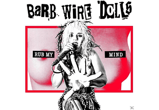 Barb Wire Dolls - Rub My Mind - (CD)