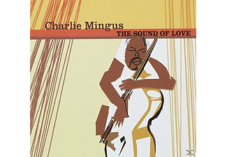 Charles Mingus - The Sound Of Love - (CD)
