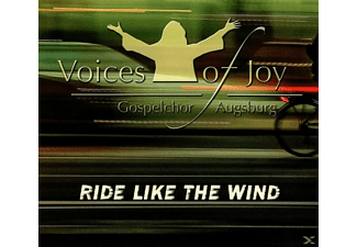 Voices Of Joy-gospelchor Augsburg - Ride Like The Wind - (CD)