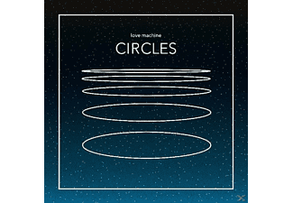 Love Machine - Circles - (Vinyl)