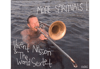 Vincent Nilsson, The World Sextet - More Spirituals! - (CD)