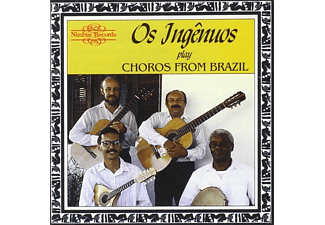 Os Ingenuos - Choros From Brazil - (CD)