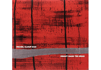 Michel Cloup Duo - Minuit Dans Tes Bras - (CD)