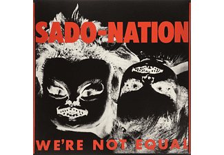Sado-Nation - We're Not Equal - (Vinyl)