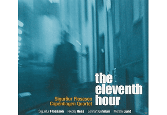 Sigurdur Flosason Copenhagen Quartet - The Eleventh Hour - (CD)