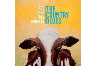 Rob & Trey Hensley Ickes - The Country Blues - (CD)