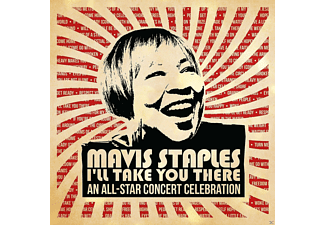 Mavis Staples - I'll Take You There-An All Star Concert - (CD)