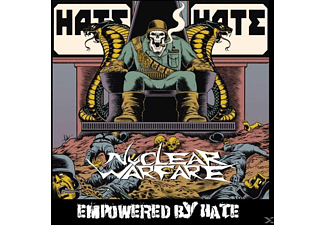Nuclear Warfare - Empowered By Hate - (CD)