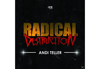 Andi Teller - Radical Destruction - (CD)