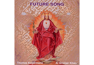 Thomas Al Gromer Khan & Kagermann - Future Song - (CD)