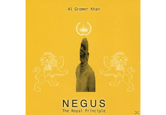Al Gromer Khan - Negus-The Royal Principle - (CD)