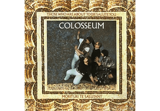 Colosseum - Those Who Are About To Die Salute You - (CD)