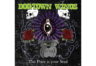 Dogtown Winos - The Price Is Your Soul - (CD)