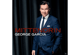 George Garcia - Mittendrin - (CD)