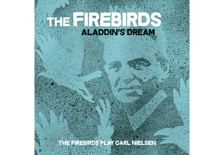 The Firebirds - Aladdin's Dream - (CD)