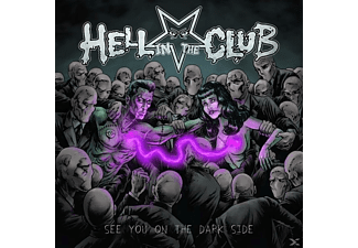 Hell In The Club - See You On The Dark Side - (CD)