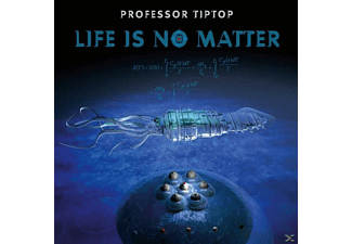 Professor Tip Top - Life Is No Matter - (CD)