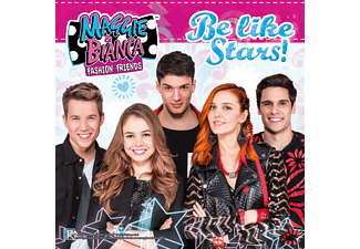 Maggie & Bianca Fashion Friends - Be Like Stars! - (CD)