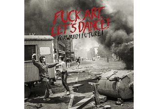 Fuck Art Let's Dance! - Forward! Future! - (CD)
