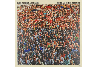 Hard Working Americans - We're All In This Together - (CD)