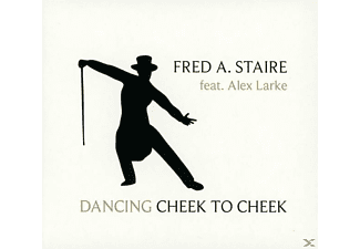 Alex Fred A.staire Feat. Larke - Dancing Cheek to Cheek - (CD)