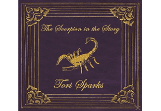 Tori Sparks - The Scorpion In The Story - (CD)