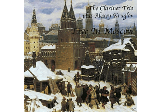 The Clarinet Trio+alexey Kruglov - LIVE IN MOSCOW - (CD)