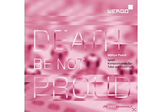 Edition Zkm - Death be not Proud.Melvyn Poore spielt Kompositio - (CD)