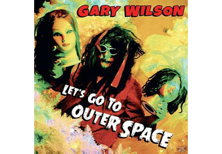Gary Wilson - Let's Go To Outer Space - (CD)