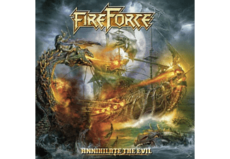 Fireforce - Annihilate The Evil - (CD)
