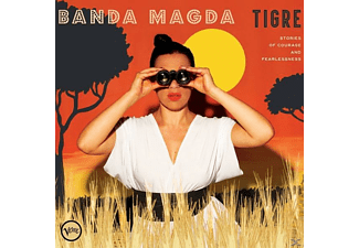 Banda Magda - Tigre: Stories Of Courage And Fearlessness - (CD)