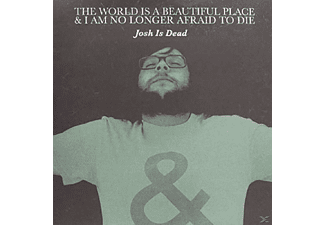 World Is A Beautiful Place & I Am No Longer Afraid - Josh Is Dead - (Vinyl)