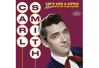 Carl Smith - Let's Live A Little+Smith's The Name+6 Bonus T - (CD)