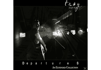 Troy Petty - Departures-An Extended Collection - (CD)