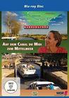 Auf dem Canal du Midi zum Mittelmeer - Wunderschön Frankreich! [Blu-ray]