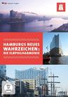 Hamburgs neues Wahrzeichen: Die Elbphilharmonie [DVD] - broschei