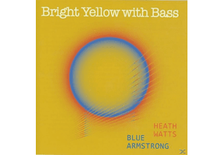 Heath Watts & Blue Armstrong - Bright Yellow with Bass - (CD)