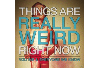 You, Me, And Everyone We Know - Things Are Really Weird Right Now - (Vinyl)