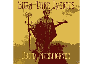 Burn Thee Insects - Droid Intelligence - (CD)