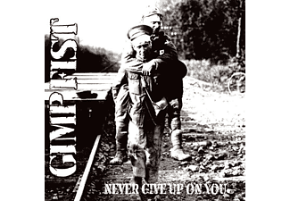 "Gimp Fist - Never Give Up On You (+Bonus 7"") - (Vinyl)"
