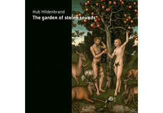 Hub Hildenbrand - The Garden Of Stolen Sounds - (CD)