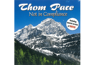 Thom Pace - Not In Compliance - (CD)